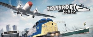Transport Fever full version