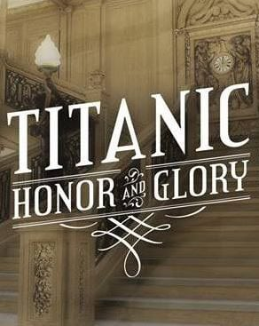 Titanic Honor and Glory reloaded