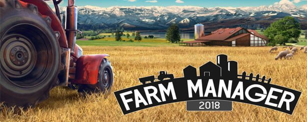 Farm Manager 2018 game download
