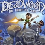 Deadwood The Forgotten Curse Download