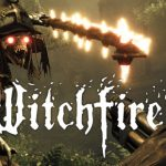 Witchfire Full Version Download